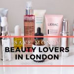 save money for beauty lovers in London